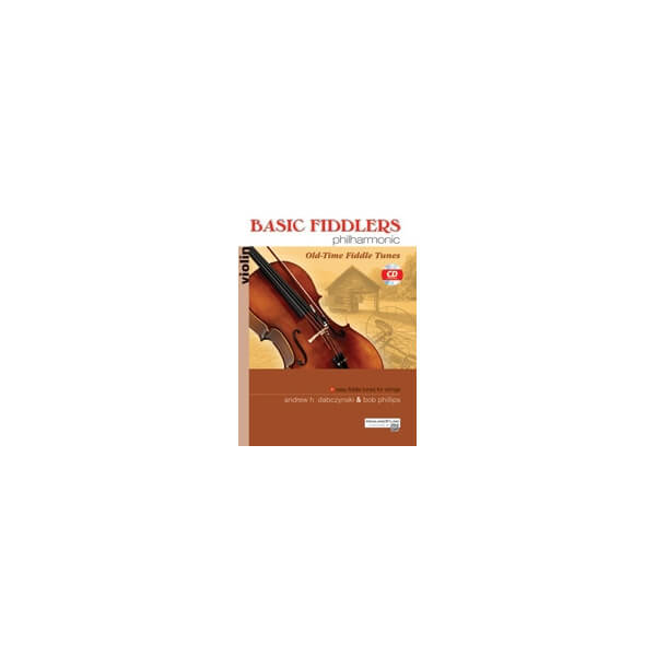 Basic Fiddlers Philharmonic Old Time Fiddle Tunes Violin Antonio Strad Violin